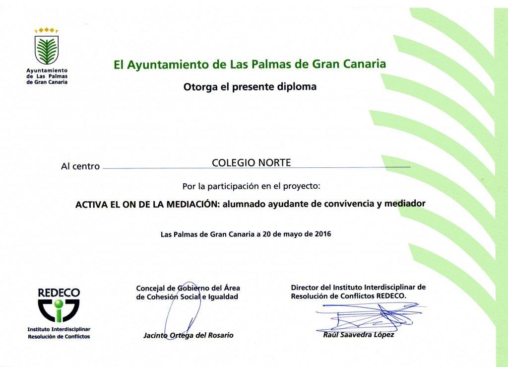 """Diploma """"Mediación Escolar"""" otorgado la Colegio Norte por el Ayuntamiento de Las Palmas de G.C."""